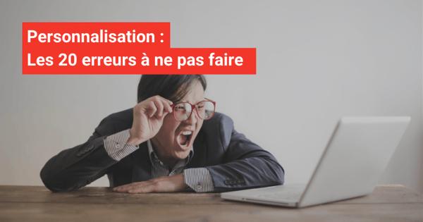 Banner-Les20erreurs-personnalisation-erreur-10 (1)