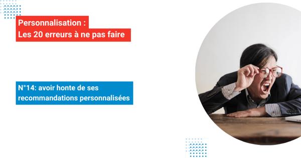 img-Les20erreurs-personnalisation-erreur-14-ecommerce