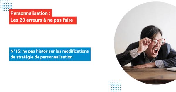 img-Les20erreurs-personnalisation-erreur-15-ecommerce (1)