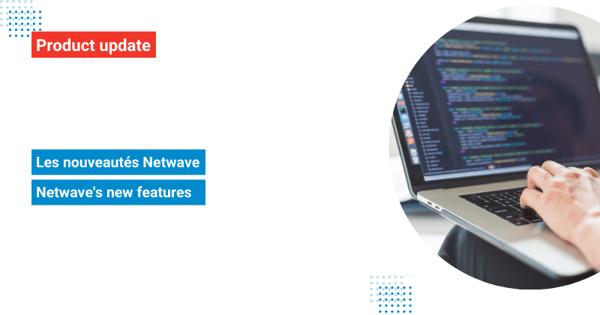 img-news-produits-netwave-septembre-2021